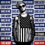 Bars On Me Lyrics Chris Webby