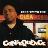 Take 'Em To The Cleaners (Mixtape) Lyrics Consequence
