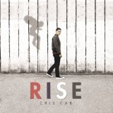 Rise Lyrics Cris Cab