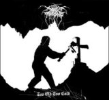 Too Old Too Cold (EP) Lyrics Darkthrone