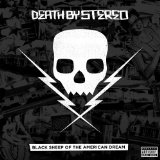 Black Sheep of the American Dream Lyrics Death By Stereo