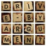 Drive-By Argument Lyrics Drive-By Argument