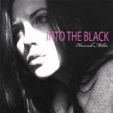 Into the Black Lyrics Hannah Miller
