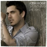 Everything She Was Lyrics Josh Hoge
