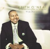 Miscellaneous Lyrics Keith O'Neal & Expression Of Praise