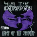 Heist Of The Century Lyrics La The Darkman