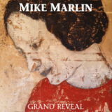 Grand Reveal Lyrics Mike Marlin