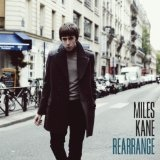 Rearrange (Single) Lyrics Miles Kane