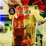 I Want You to Get Back Home Lyrics Mr. Gil
