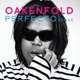 Paul Oakenfold Perfecto Vegas Lyrics Robert Vadney