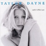 Naked Without You Lyrics Taylor Dayne