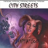 Temptation Lyrics The City Streets