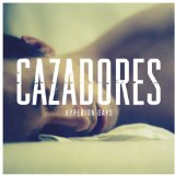 Hyperion Days Lyrics Cazadores