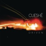 Driven Lyrics Cueshe