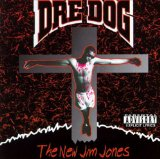New Jim Jones Lyrics Dre Dog (Andre Nickatina)