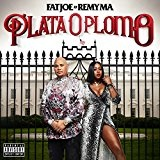 Plata o Plomo Lyrics Fat Joe