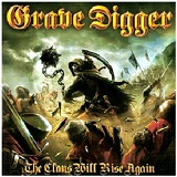 The Clans Will Rise Again Lyrics Grave Digger