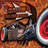 Hell On Wheels Lyrics Jay Willie Blues Band