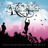 You've Dug Your Grave Now Lie In It Lyrics Kenotia