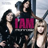 I Am Lyrics Monrose
