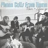Rain And Snow (EP) Lyrics Phone Calls from Home