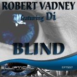 Blind Lyrics Robert Vadney