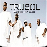 Worth tha Wait (EP) Lyrics TruSol