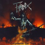 Extermination Has Begun Lyrics Tyranex