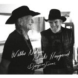 Django and Jimmie Lyrics Willie Nelson & Merle Haggard
