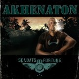 Soldats De Fortune Lyrics Akhenaton
