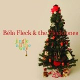 Jingle All The Way Lyrics Bela Fleck And Flecktones