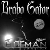 Hitman Mixtape Volume 1 Lyrics Brabo Gator