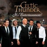 It's Entertainment! Lyrics Celtic Thunder