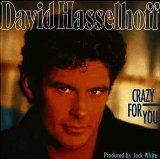 Crazy For You Lyrics David Hasselhoff