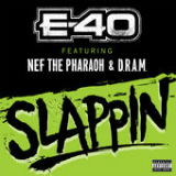 Slappin (Single) Lyrics E-40