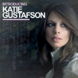 Introducing Katie Gustafson Lyrics Katie Gustafson