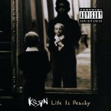 Life Is Peachy Lyrics KoRn
