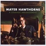 A Strange Arrangement Lyrics Mayer Hawthorne