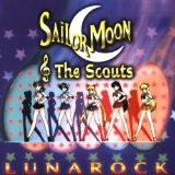 Sailor Moon & The Scouts: Lunarock Lyrics Sailor Moon