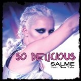 So Delicious (Single) Lyrics Salme