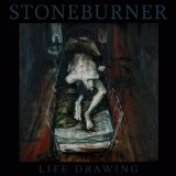 Life Drawing Lyrics Stoneburner