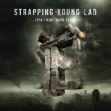 1994-2006: Chaos Years Lyrics Strapping Young Lad