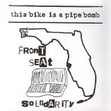 Front Seat Solidarity Lyrics This Bike Is a Pipe Bomb