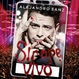 Sirope Vivo Lyrics Alejandro Sanz