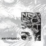 Not So Soft Lyrics Ani Difranco