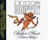 Broken Heart Thirteen Valleys Lyrics Big Country