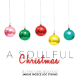 A Soulful Christmas (EP) Lyrics BJ The Chicago Kid