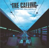 Camino Palmero Lyrics Calling, The