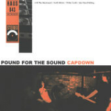 Pound for the Sound Lyrics Capdown