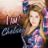 I Am Lyrics Chelsey